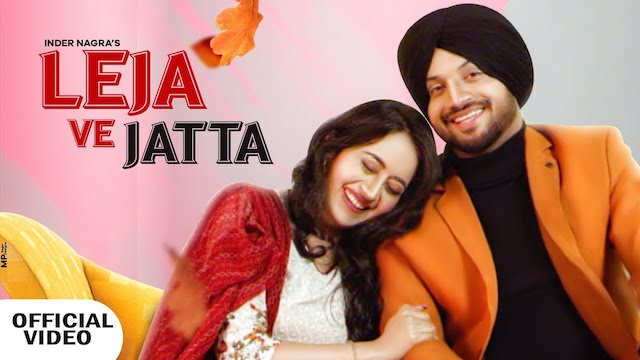 Leja Ve Jatta Lyrics by Inder Nagra
