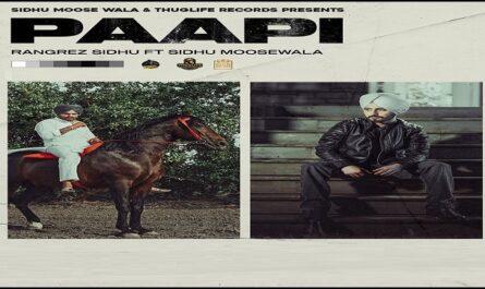 Paapi Lyrics - Rangrez Sidhu x Sidhu Moosewala