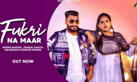 Fukri Na Maar Lyrics - Raj Mawer | Manisha Sharma