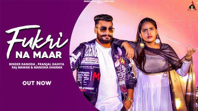 Fukri Na Maar Lyrics – Raj Mawer | Manisha Sharma