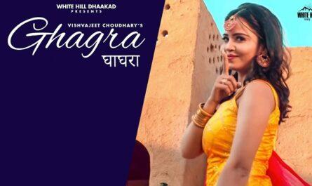 Ghagra Lyrics - Vishavjeet Chaudhary