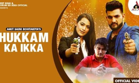Hukam Ka Ikka Lyrics Amit Saini Rohtakiya