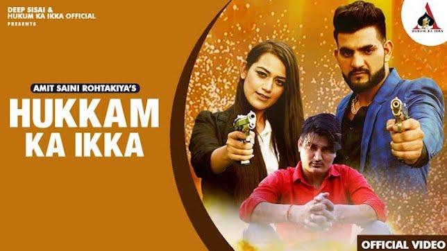 Hukam Ka Ikka Lyrics – Amit Saini Rohtakiya
