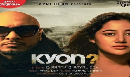 Kyon Lyrics - B Praak x Payal Dev