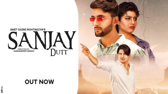 Sanjay Dutt Lyrics – Amit Saini Rohtakiya