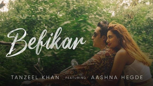 Tanzeel Khan & Aashna Hegde – Befikar Lyrics