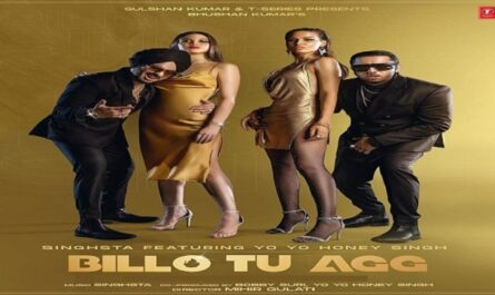 Honey Singh - Billo Tu Agg Lyrics