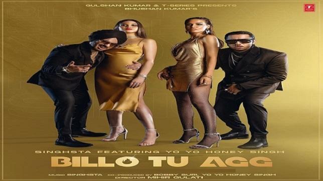 Honey Singh – Billo Tu Agg Lyrics