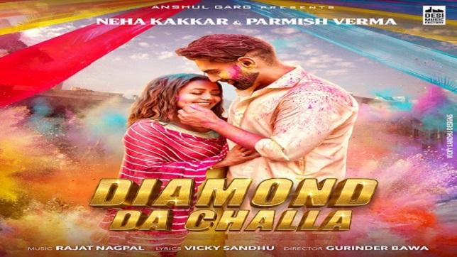 Neha Kakkar & Parmish Verma – Diamond Da Challa Lyrics