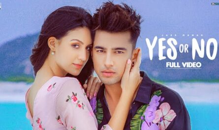Jass Manak Yes Or No Song Lyrics