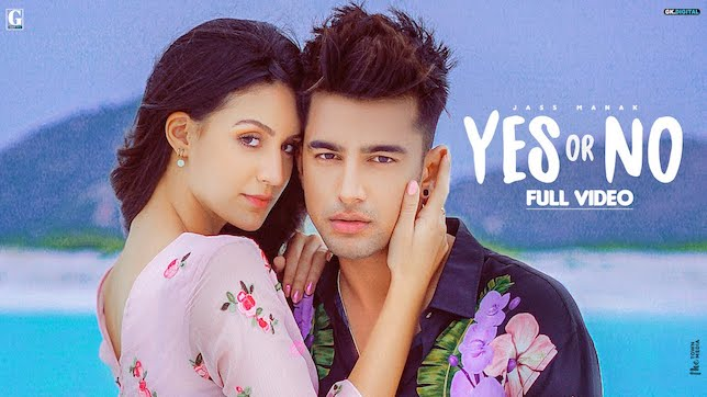Jass Manak – Yes Or No Song Lyrics