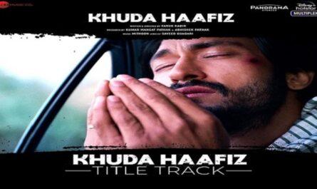 Khuda Hafiz Lyrics – Vishal Dadlani
