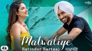 Satinder Sartaaj Matwaliye Lyrics