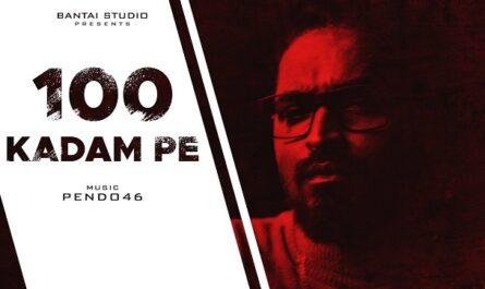 Emiway - 100 Kadam Pe Lyrics