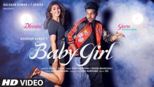 Guru Randhawa & Dhvani Bhaushali - Baby Girl Lyrics