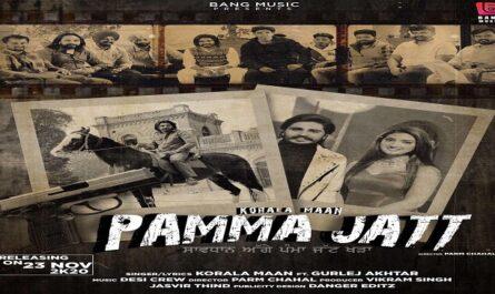 Korala Maan - Pamma Jatt Lyrics