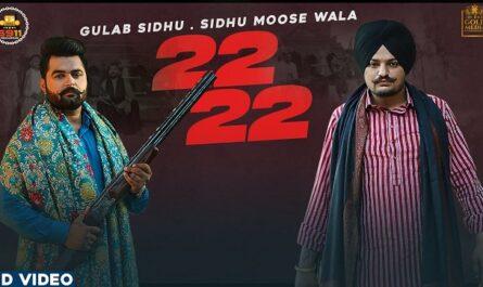 Gulab Sidhu - 22 22 Lyrics (Sidhu Moose Wala)