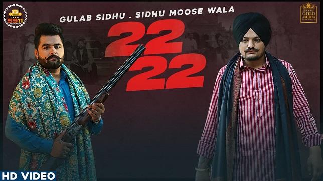 Gulab Sidhu – 22 22 Lyrics (Sidhu Moose Wala)