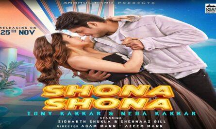 Tony Kakkar & Neha Kakkar - Shona Shona Lyrics