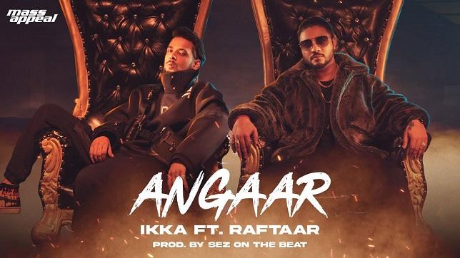 Raftaar x Ikka – Angaar Lyrics