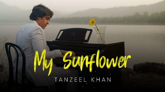 Tanzeel Khan – My Sunflower Lyrics