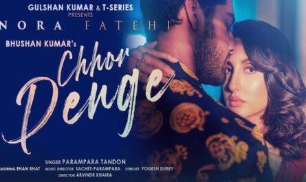 Parampara Tandon - Chhod Denge Lyrics (ft. Nora Fatehi)