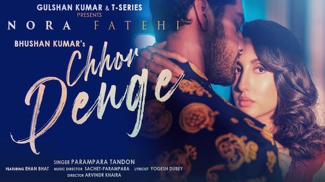 Parampara Tandon – Chhod Denge Lyrics (ft. Nora Fatehi)