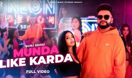 Gurj Sidhu Munda Like Karda Lyrics
