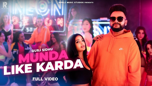 Gurj Sidhu – Munda Like Karda Lyrics