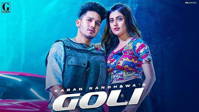 Karan Randhawa – Goli Lyrics