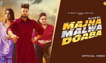 Misaal   Gurlez Akhtar Majha Malwa Doaba Lyrics