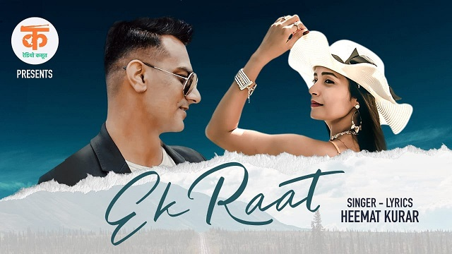 Heemat Kurar – Ek Raat Lyrics