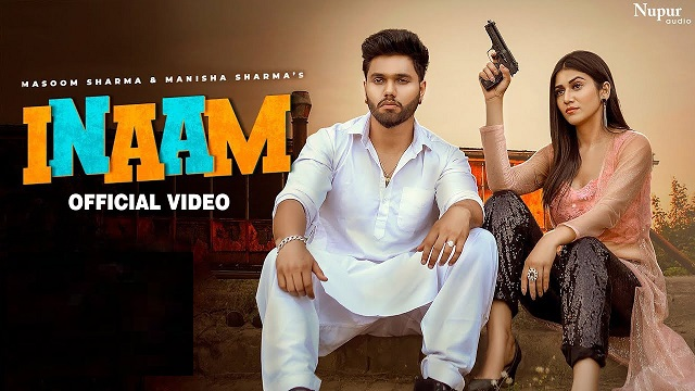 Masoom Sharma – Inaam Lyrics (Ft. Manisha Sharma)
