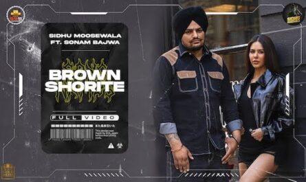 Sidhu Moose Wala - Brown Shortie Lyrics (From MooseTape)