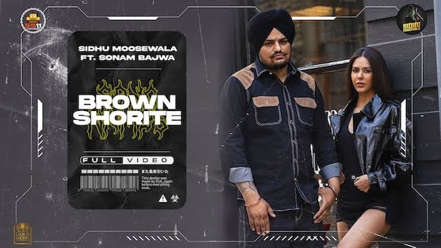 Sidhu Moose Wala – Brown Shortie Lyrics (From MooseTape)