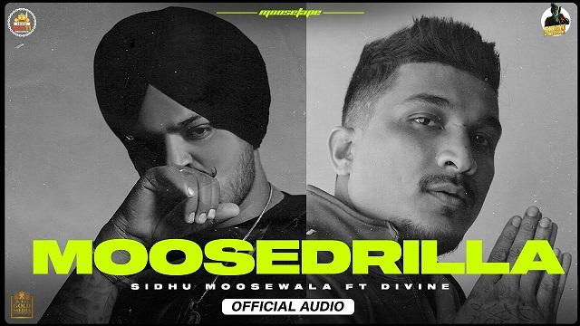 Sidhu Moose Wala & Divine – Moosedrilla Lyrics (From MooseTape)