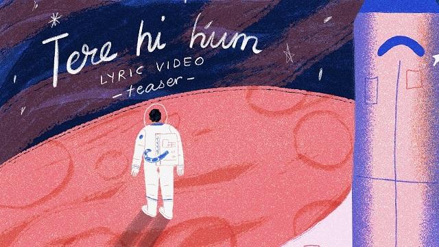 Prateek Kuhad – Tere Hi Hum Lyrics