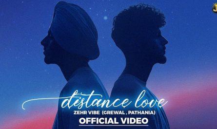 Zehr Vibe - Distance Love Lyrics